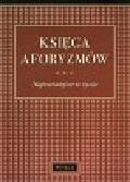 Różanek Aldona - Księga aforyzmów. Najważniejsze w życiu