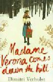 Verhulst Dimitri - Madame Verona comes down the hill