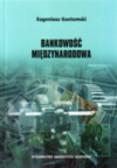 Gostomski Eugeniusz - Bankowość międzynarodowa
