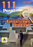 Frankowski Paweł - Komputerowi detektywi. 111 porad
