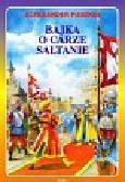 Puszkin Aleksander - Bajka o carze Sałtanie