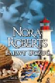 Roberts Nora - Barwy uczuć