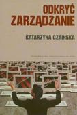 Czainska Katarzyna - Odkryć zarządzanie Wybrane koncepcje