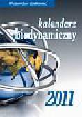Wiland J., Szymona J., Legutowska Hanna - Kalendarz biodynamiczny 2011
