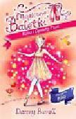 Bussell Darcey - Magiczne Baletki 2 Róża i Ognisty Ptak. Pryzgody Róży