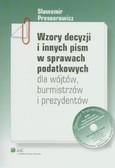 Presnarowicz Sławomir - Wzory decyzji i innych pism w sprawach podatkowych dla wójtów burmistrzów i prezydentów z płytą CD