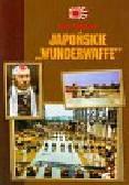 Witkowski Igor - Japońskie Wunderwaffe