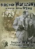 Oblężenie Warszawy w fotografii Juliena Bryana z płytą CD