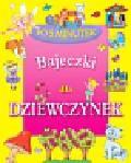 Czarkowska Iwona - Bajeczki dla dziewczynek