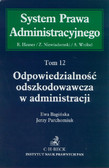 Bagińska Ewa, Parchomiuk Jerzy - Odpowiedzialność odszkodowawcza w administracji Tom 12
