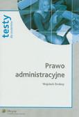 Drobny Wojciech - Prawo administracyjne. Testy dla studentów
