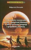 Pietrasiak Małgorzata - Środowiskowe wyznaczniki polityki zagranicznej Wietnamu w obliczu procesów integracji z gospodarką światową