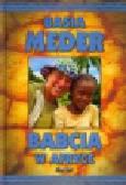 Meder Basia - Babcia w Afryce