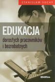 Suchy Stanisław - Edukacja dorosłych pracowników i bezrobotnych
