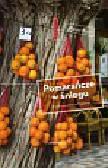 Kerr Peter - Pomarańcze w śniegu Pierwsza zima na Majorce
