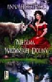 Brzezińska Anna - Wiedźma z Wilżyńskiej Doliny