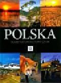 Bąk Jolanta, Bronowski Jacek, Ressel Ewa - Polska Skarby natury, kultury i sztuki