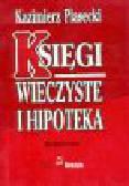 Piasecki K. - Księgi wieczyste i hipoteka. Komentarz