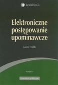 Widło Jacek - Elektroniczne postępowanie upominawcze
