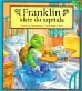 Burgeois Paulette, Clark Brenda - Franklin idzie do szpitala