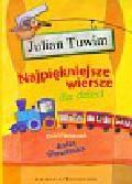 Tuwim Julian - Najpiękniejsze wiersze dla dzieci