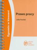 Pawlak Lidia - Prawo pracy Egzamin w kieszeni