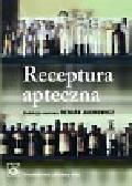 Receptura apteczna. Podręcznik dla studentów farmacji