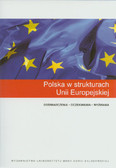 Polska w strukturach Unii Europejskiej