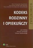 Andrzejewski Marek, Dolecki Henryk, Lutkiewicz-Rucińska Anita, Olejniczak Adam, Sokołowski Tomasz - Kodeks rodzinny i opiekuńczy