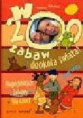 W 200 zabaw dookoła świata. Najpiękniejsze zabawy z całego świata dla dzieci