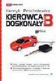Próchniewicz Henryk - Kierowca doskonały B z płytą CD