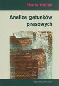 Wojtak Maria - Analiza gatunków prasowych. Podręcznik dla studentów dziennikarstwa i kierunków pokrewnych