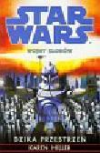 Miller Karen - Star Wars Wojny klonów Dzika przestrzeń