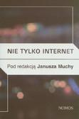 Nie tylko internet Nowe media, przyroda i 'technologie społeczne' a praktyki kulturowe