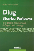 Uryszek Tomasz - Dług Skarbu Państwa jako źródło finansowania deficytu budżetowego