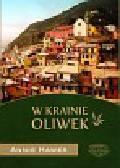 Hawes Annie - W krainie oliwek