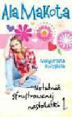 Budzyńska Małgorzata - Ala Makota 1 Notatnik sfrustrowanej nastolatki