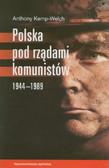 Kemp-Welch Anthony - Polska pod rządami komunistów 1944-1989