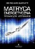 Bartlett Richard - Matryca Energetyczna
