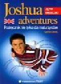 Oberda Gabriela - Joshua adventures Podręcznik nie tylko dla maturzystów