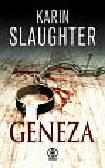 Slaughter Karin - Geneza
