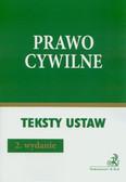 Prawo cywilne 2010. Teksty Ustaw Becka