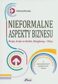 Buszko Andrzej - Nieformalne aspekty biznesu. Rosja, kraje arabskie, Hongkong - Chiny
