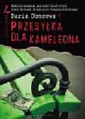 Doncowa Daria - Przesyłka dla kameleona