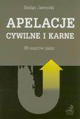 Jaworski Stefan - Apelacje cywilne i karne. 69 wzorów pism