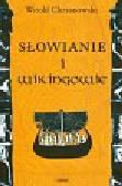 Chrzanowski Witold - Słowianie i Wikingowie