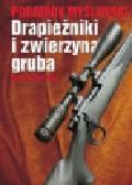 Szczepocki Jan - Drapieżniki i zwierzyna gruba