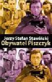 Stawiński Jerzy Stefan - Obywatel Piszczyk