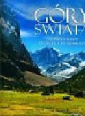 Duława Michał - Góry świata. Najpiękniejsze szczyty i krajobrazy