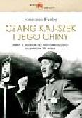 Fenby Jonathan - Czang Kaj-szek i jego Chiny